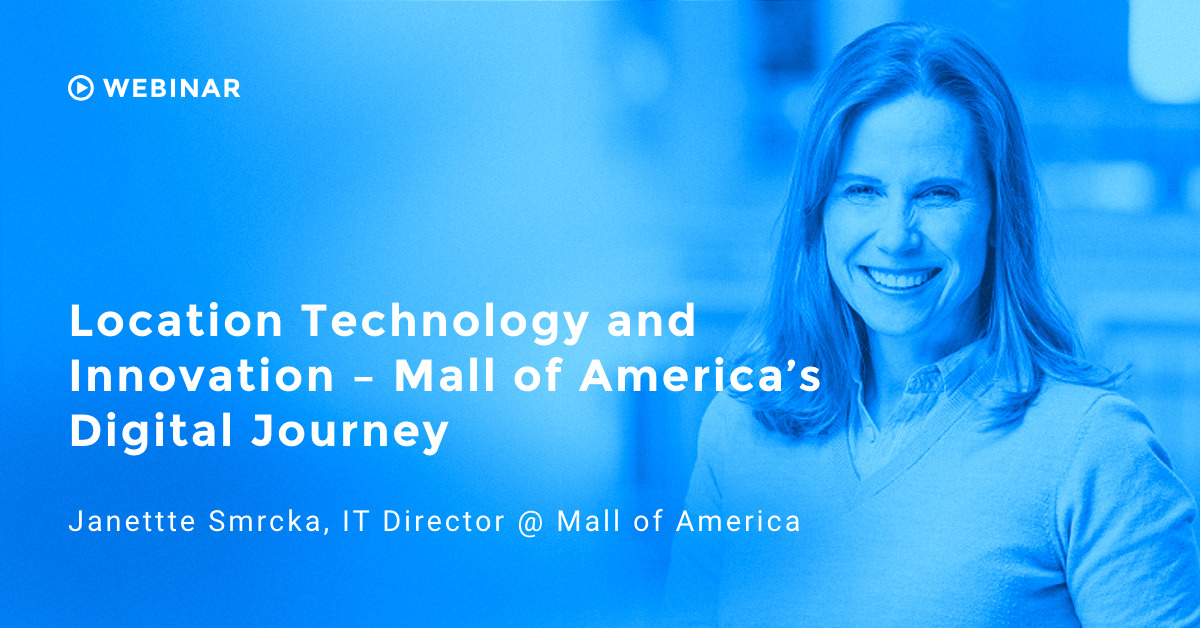 Webinar: Mall of America's Digital Journey